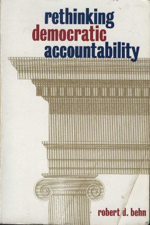Book cover: Rethinking Democratic Accountability by Robert D. Behn. Picture of a column and upper portion of a building